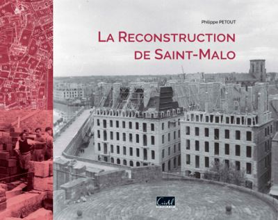 La-reconstruction-de-Saint-Malo